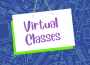 Virtual Classes from September 28-October 1, 2021 at Gallina Campus