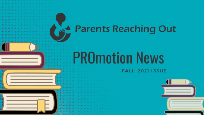 Parents Reaching Out – PROmotion News