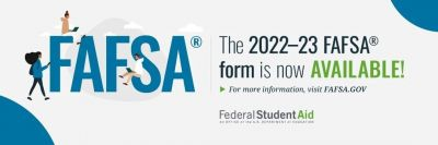 The 2022-23 Free Application for Federal Student Aid (FAFSA(R)) is now available!